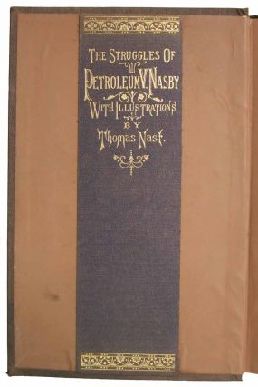 The STRUGGLES (Social, Financial and Political) of PETROLEUM V. NASBY.; Introduction by Honorable Charles Sumner.