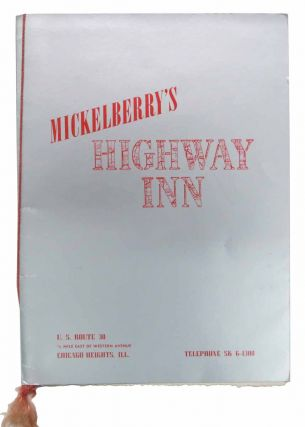 MICKLEBERRY'S HIGHWAY INN. Menu / Chicago, Bob - Owners Gibson, Eileen Mickelberry, Bud.