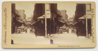 CHINATOWN, San Francisco, Cal. San Francisco California Stereoview