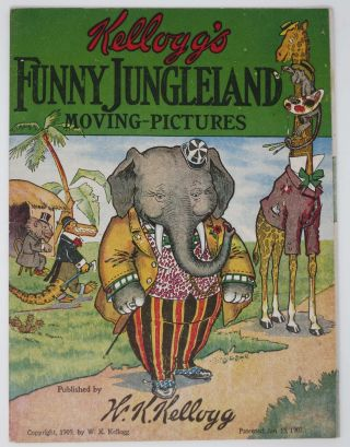 KELLOGG'S FUNNY JUNGLELAND MOVING - PICTURES. W. K. Kellogg.