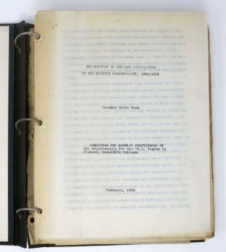 The HISTORY Of NURSING LEGISLATION In The BRITISH COMMONWEALTH, 1891 - 1939.; Submitted for partial fulfillment of the requirements for the Ph.D. degree in History, Radcliffe College. February, 1952. Leonore Maria Roon.