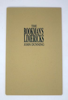 The BOOKMAN'S LIMERICKS. John Dunning