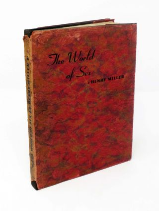 The WORLD Of SEX. Henry Miller, 1891 - 1980.