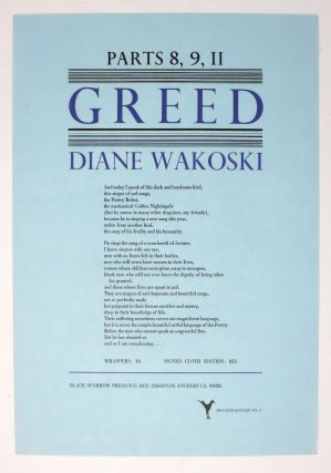 GREED. Parts 8, 9, 11; Broadside / Flyer No. 6. Diane Wakowski.