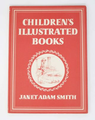 CHILDREN'S ILLUSTRATED BOOKS. Janet Adam Smith