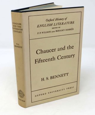 CHAUCER And The FIFTEENTH CENTURY. H. S. Bennett
