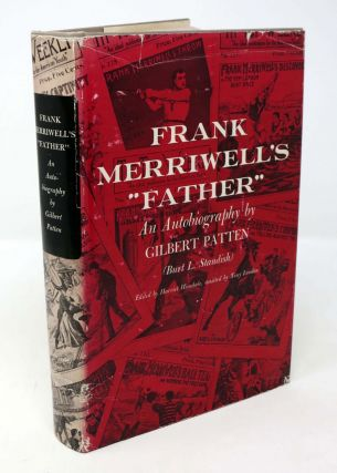 "FRANK MERRIWELL'S ""FATHER"".; Edited by Harriet Hinsdale. Assisted by Tony London. Gilbert..."
