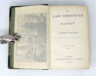 THE LAST CHRONICLE OF BARSET.; With Thirty-Two Illustrations By George H. Thomas