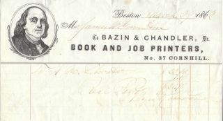 BILLHEAD FROM BAZIN & CHANDLER BOOK AND JOB PRINTERS]. Receipt / Billhead