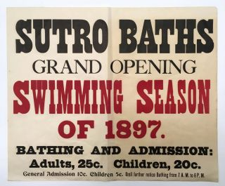 SUTRO BATHS GRAND OPENING SWIMMING SEASON Of 1897. 19th C. California Advertising Broadside