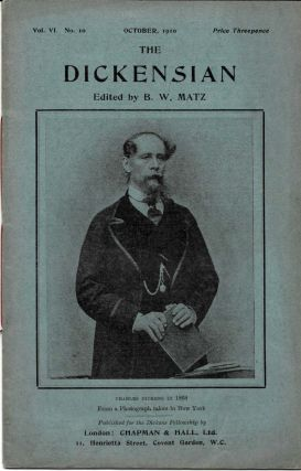 THE DICKENSIAN. Vol. VI. No. 10.; October 1910. B. W. - Matz