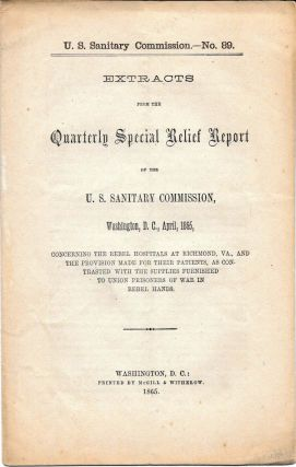 NO. 89. EXTRACTS FROM THE QUARTERLY SPECIAL RELIEF REPORT.; Of the U.S. Sanitary Commission,...