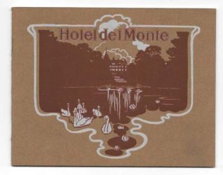 HOTEL DEL MONTE CALIFORNIA.; Geo. P. Snell. Manager. Hotel - Monterey, Brochure