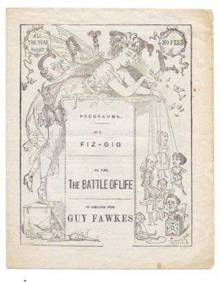 THE GAIETY PROGRAMME: AT 7 FIZ - GIG. AT 7:30 THE BATTLE OF LIFE.; To Conclude With Guy Fawkes....