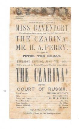 THE CZARINA!; Third Week of the Engagement of Miss Davenport. Thursday Evening, June 7th, 1860. Mr. H. A. Perry, Will Appear as Peter the Great. Theatre Playbill, Barbara. 1770 - 1844, Mrs. - Inspiration Hofland.