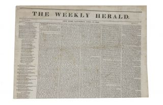 The WEEKLY HERALD. New York, Saturday, April 30, 1842. Vol. VI. No. 32. Mid-19th C. American Newspaper.