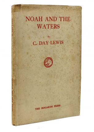 NOAH And The WATERS. C. Day Lewis, 1904 - 1972.