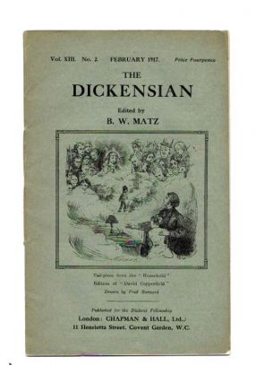 The DICKENSIAN. Vol. XIII. No. 2.; February 1917. B. W. - Matz