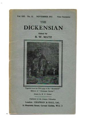 The DICKENSIAN. Vol. XIII. No. 11.; November 1917. B. W. - Matz