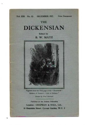 The DICKENSIAN. Vol. XIII. No. 12.; Decemeber 1917. B. W. - Matz