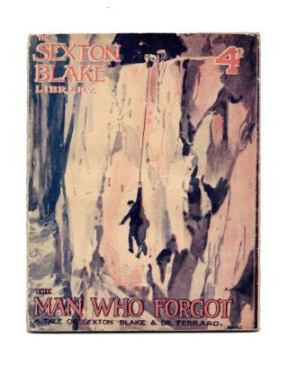 The MAN WHO FORGOT.; A Tale of Sexton Blake & Dr. Ferraro. The Sexton Blake Library No. 185. 4d. R. Coutts. 1874 - 1942 Armour.