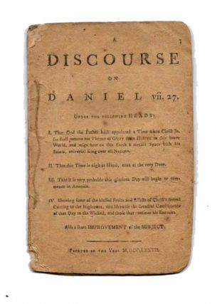 "A DISCOURSE On DANIEL vii. 27. Theology, ""A Hearty Friend to All the Colonies."""