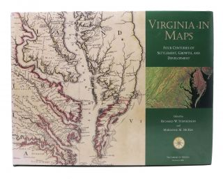 VIRGINIA In MAPS. Four Centuries of Settlement, Growth, and Development. Richard W. Stephenson,...