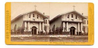 EXTERIOR Of The OLD MISSION CHURCH, MISSION DOLORES.; 461. San Francisco California Stereoview