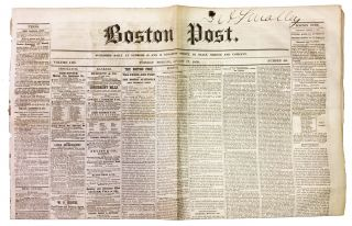 The BOSTON POST. Tuesday Morning, August 17, 1858. Vol. LIII. Number 40. Mid-19th C. American...