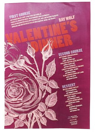 BAY WOLF VALENTINE'S DINNER; Seventy-Two Dollars Tax, Beverage, and Gratuity Excluded. Restaurant...