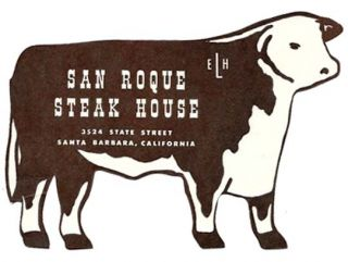 SAN ROQUE STEAK HOUSE.; 3524 State Street Santa Barbara, California. Restaurant Menu - Santa Barbara