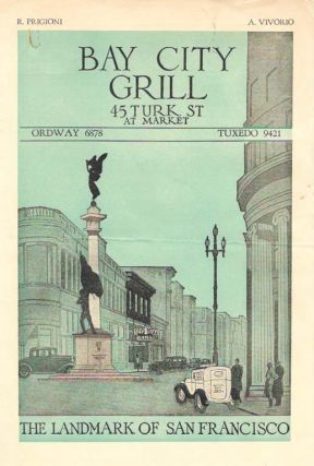 BAY CITY GRILL.; The Landmark of San Francisco. Restaurant Menu - San Francisco