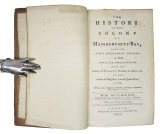 The HISTORY Of The COLONY [PROVINCE] Of MASSACHUSETTS - BAY.