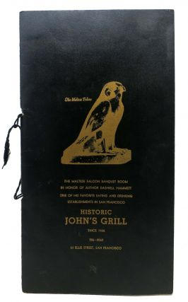 HISTORIC JOHN'S GRILL & DASHIELL HAMMETT MYSTERY WALK.; The Maltese Falcon Banquet Room in Honor of Author Dashiell Hammett, One of his Favorite Eating and Drinking Establishments in San Francisco. Jack San Francisco Restaurant Menu + Ephemera - Kaplan, Edward Shea, William Nolan, b. 1928.