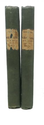 A CHRONICLE Of The CONQUEST Of GRANADA. In Two Volumes. Fray Antonio Agapida, Washington. 1783 - 1859 Irving.