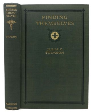 FINDING THEMSELVES.; The Letters of an American Army Chief Nurse in a British Hospital in France....