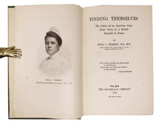 FINDING THEMSELVES.; The Letters of an American Army Chief Nurse in a British Hospital in France.