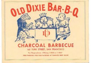 OLD DIXIE BAR-B-Q; Charcoal Barbecue. Restaurant Menu - San Francisco