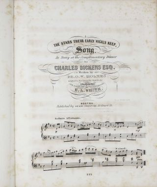 The STARS THEIR EARLY VIGILS KEEP, SONG. As Sung at the Complimentary Dinner to Charles Dickens Esq.; Written by Dr. O W. Holmes. Adapted to the favourite Scotch Air Gramachree. With Symphonies & Accompaniments by E. L. White.