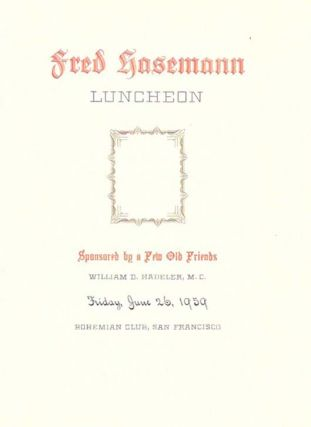 FRED (S?)ASEMANN LUNCHEON.; Sponsored by a Few Old Friends, William D. Hadeler, M.C., Bohemian...
