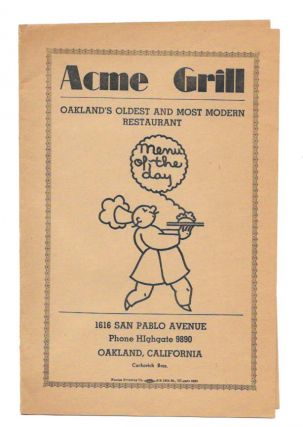 ACME GRILL.; Oakland's Oldest and Most Modern Restaurant. Restaurant Menu - Oakland