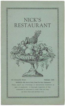NICK'S RESTAURANT.; NOTICE - We Serve Pure Food To Our Customers. Restaurant Menu - Oakland.