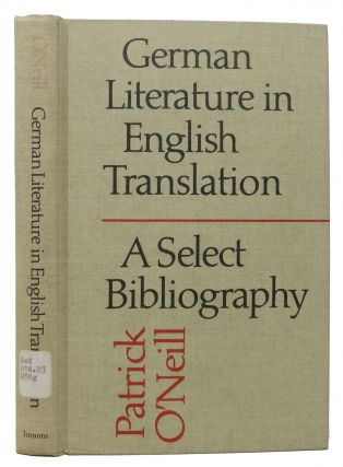 GERMAN LITERATURE In ENGLISH TRANSLATION.; A Select Bibliography. Patrick O'Neill.