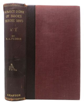 SUBJECT INDEX Of BOOKS.; Published Before 1880, A - Z. R. A. Peddie
