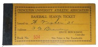 BASEBALL SEASON TICKET. Princeton University Athletic Association. Book No. 504. College Baseball Ephemera.