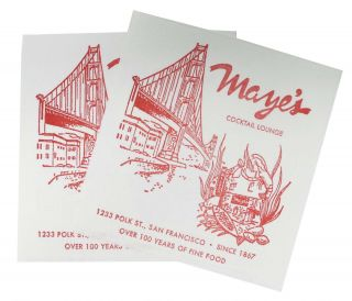 MAYE'S.; Over 100 Years of Fine Food. Since 1867.
