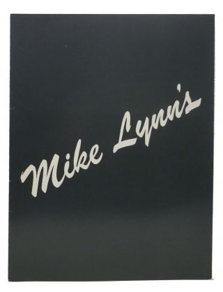MIKE LYNN'S.; Elegant Decor - Exquisite Cuisine. Ca Restaurant Menu - Orinda