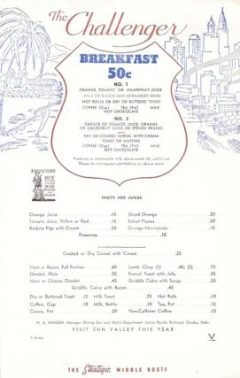 The CHALLENGER. BREAKFAST 50c.; The Strategic Middle Route. Nebr Restaurant Menu - Union Pacific...
