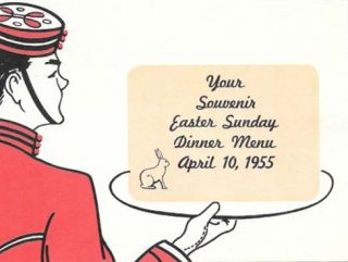 YOUR SOUVENIR EASTER SUNDAY DINNER MENU APRIL 10, 1955.; Hotel Claremont - Beauty Spot of...