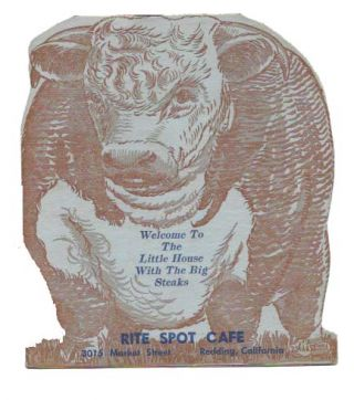 RITE SPOT CAFE.; Welcome to the Little House with the Big Steaks. Ca. Restaurant Menu - Redding